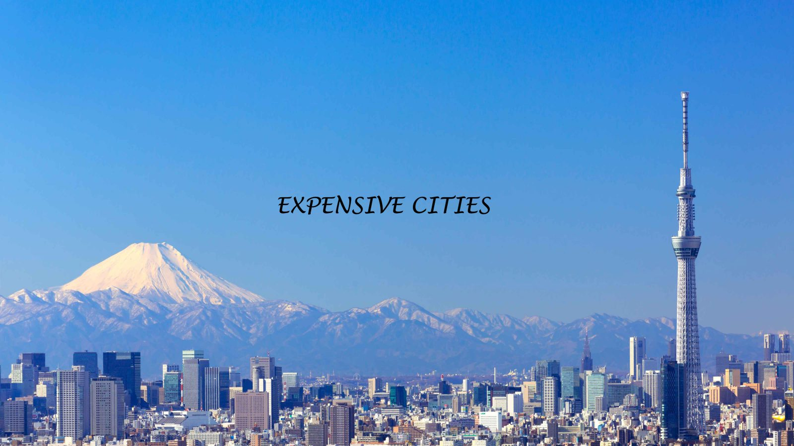 Top 10 most expensive cities in the World