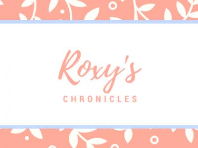 Roxy's Chronicles
