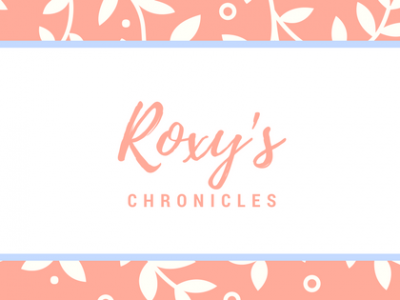 Roxy's Chronicles